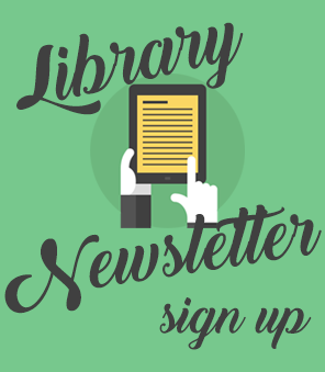 Library Newsletter Sign-up