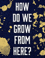 How Do We Grow from Here Spotlight Image